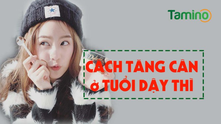 Cach Tang Can O Tuoi Day Thi1 768x432